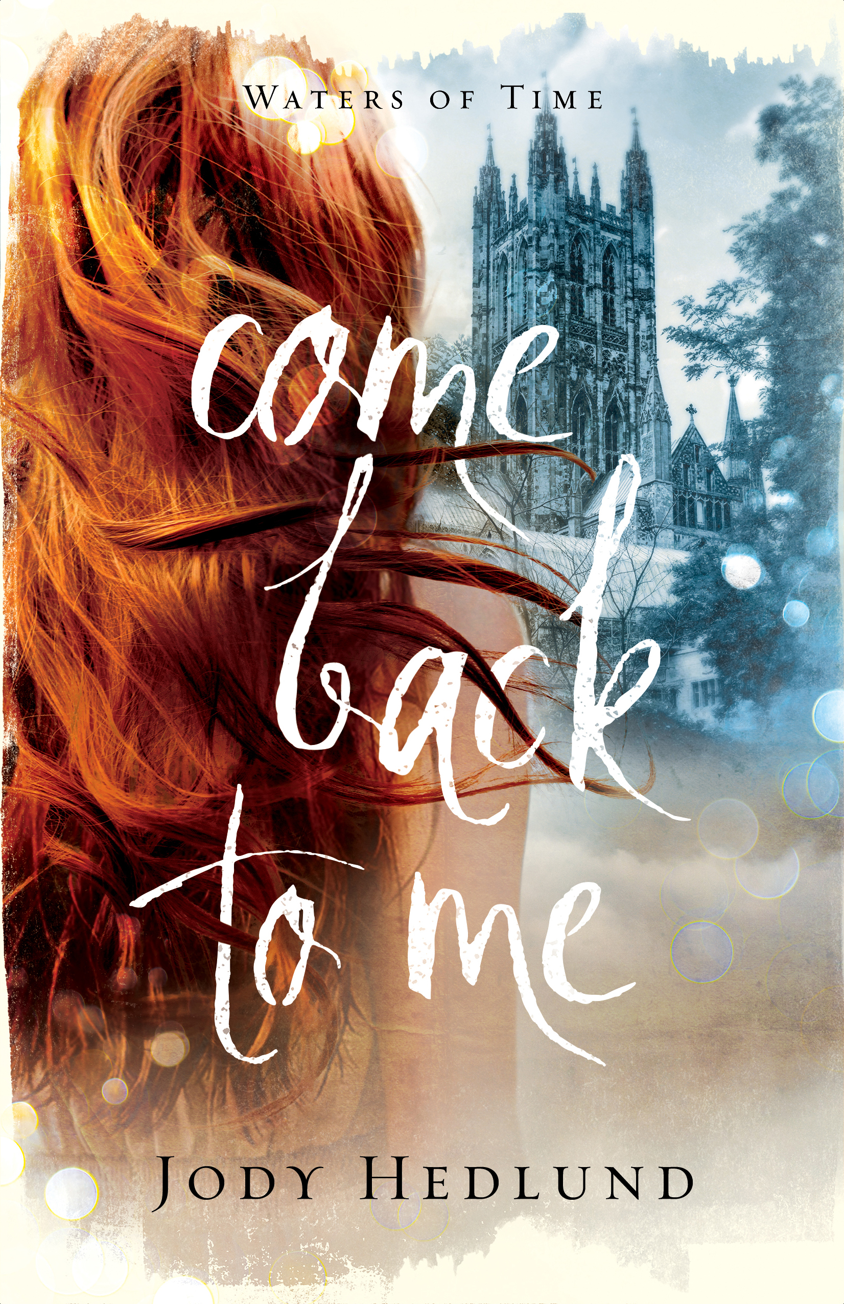 Come Back to Me | Jody Hedlund