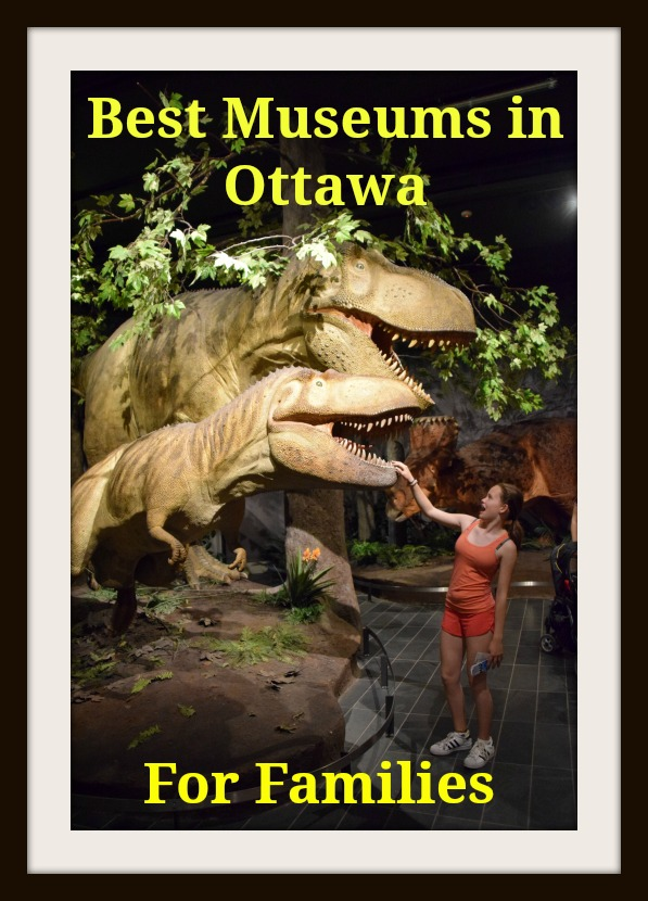 Best Museums in Ottawa Canada for Families