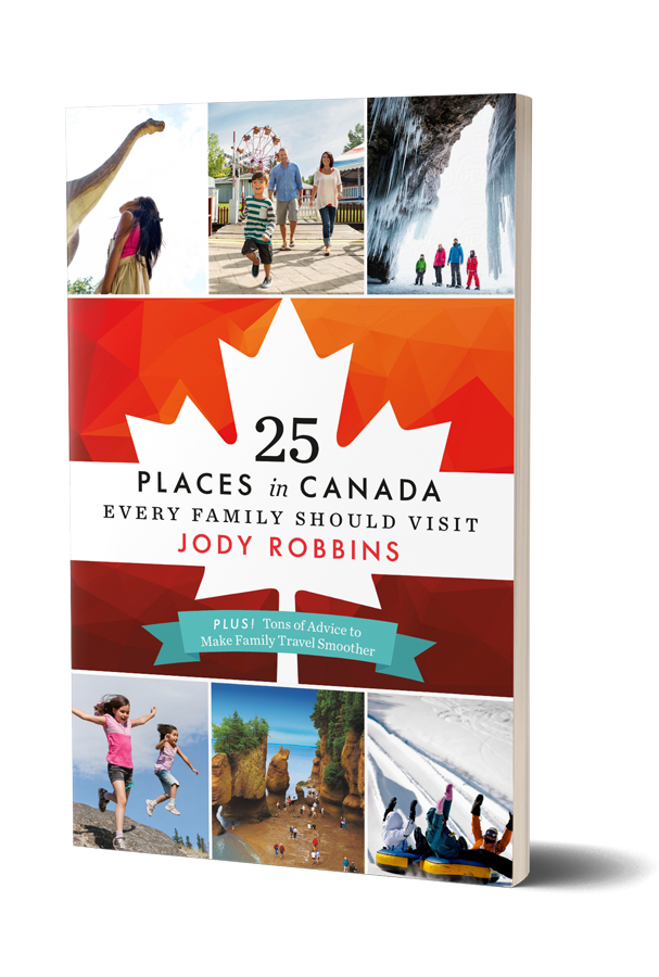 25 Places in Canada Every Family Should Visit by Jody Robbins