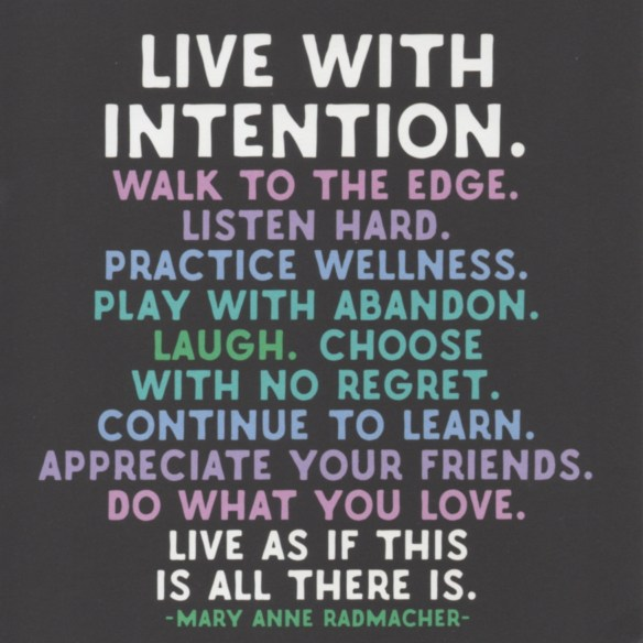 Live With Intention Quote