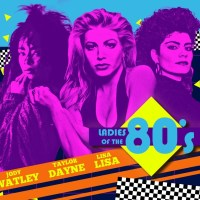 Ladies of The 80's Tour Dates.