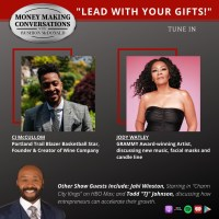 Wine and Candles. NBA Star CJ McCollum Jody Watley -  Money Making Conversations With Rushion McDonald.