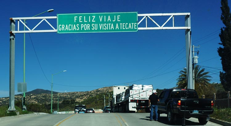 Happy travels! Thank you for your visit to Tecate. Another clue that you are very close to the Tecate border crossing