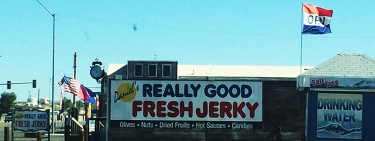 Daniel's Really Good Fresh Jerky in Quartzsite offers a lot more than just jerky
