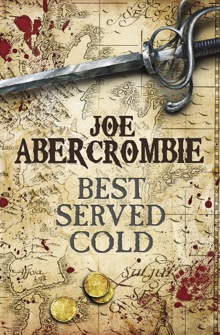 Best Served Cold - reread - Joe Abercrombie