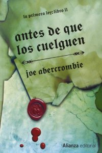 Before They Are Hanged - Spanish Hardback