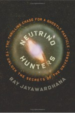 Book Reviews - Neutrino Hunters