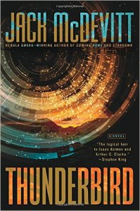 Read -- Thunderbird by Jack McDevitt