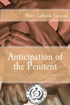 Anticipation of the Penitent