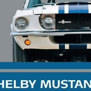Book Review: Shelby Mustang, the Total Performance Pony Car