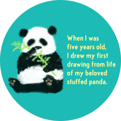 When I was five years old, I drew my first drawing from life of my beloved stuffed panda.