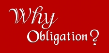why this obligation in the catholic Church