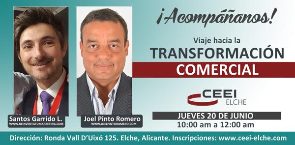 Viaje hacia la transformación comercial de tu negocio - CEEI Elche - Junio 2019
