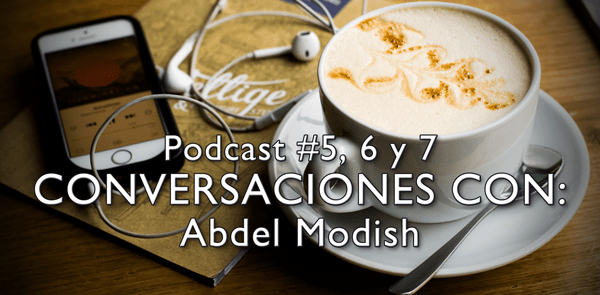 Conversaciones con Abdel Modish – Consultor Internacional en The Trainers House