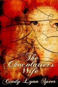 Cindy Lynn Speer's The Chocolatier's Wife