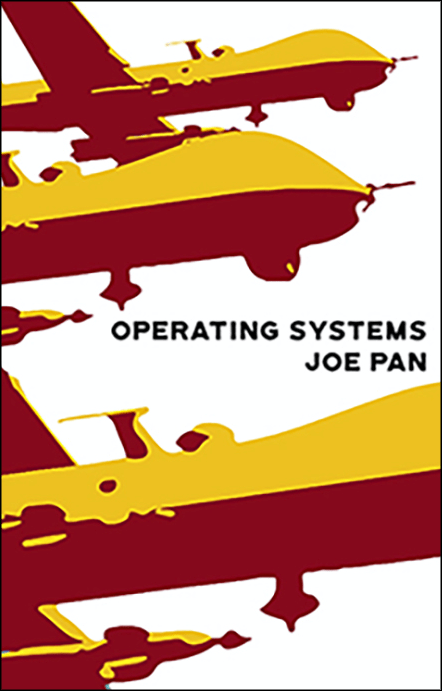 Operating Systems, poetry, Joe Pan, 2019