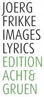Joerg Frikke Images Lyrics