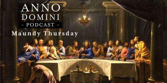 Maundy Thursday - Holy Thursday