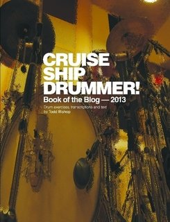 Cruise  Ship Drummer Book Of The Blog 2013