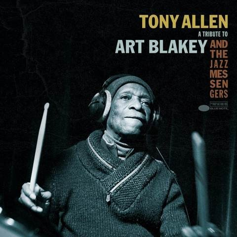 Tony Allen tribute to Art Blakey Jazz Messengers