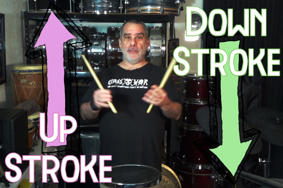 Up Stroke & Down Stroke for Drummers