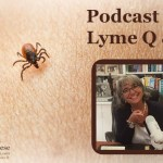 Podcast 29 – Lyme Q & A