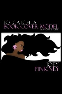 Book Cover: To Catch a Book Cover Model: a short story