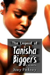 Book Cover: The Legend of Tanisha Biggers: a novelette