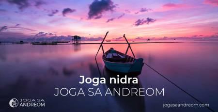 Joga nidra - tehnika relaksacije i dubokog opuštanja | Joga sa Andreom