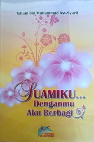 Jual Buku Suamiku Denganmu AKu Berbagi
