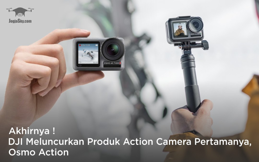 Akhirnya! DJI Meluncurkan Produk Action Camera Pertamanya, Osmo Action
