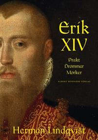 erik-xiv-prakt-drommar-morker