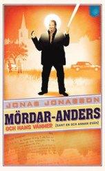 9789175791661_200_mordar-anders-och-hans-vanner-samt-en-och-annan-ovan_pocket
