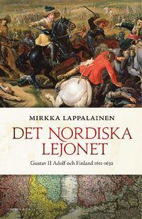 9789188243164_200x_det-nordiska-lejonet-gustav-ii-adolf-och-finland-1611-1632