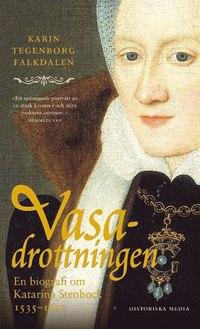 9789175454498_200x_vasadrottningen-en-biografi-om-katarina-stenbock-1535-1621_pocket