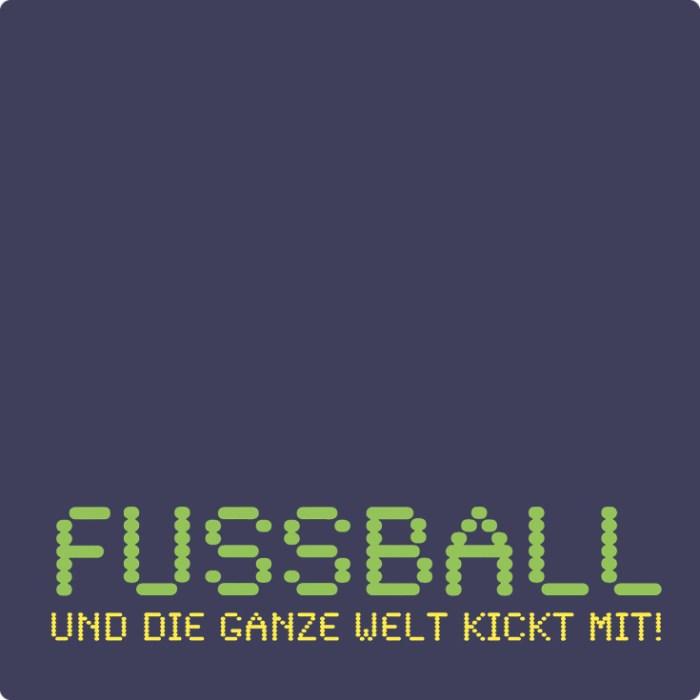 Beitragsbild Fussball und die ganze Welt kickt mit