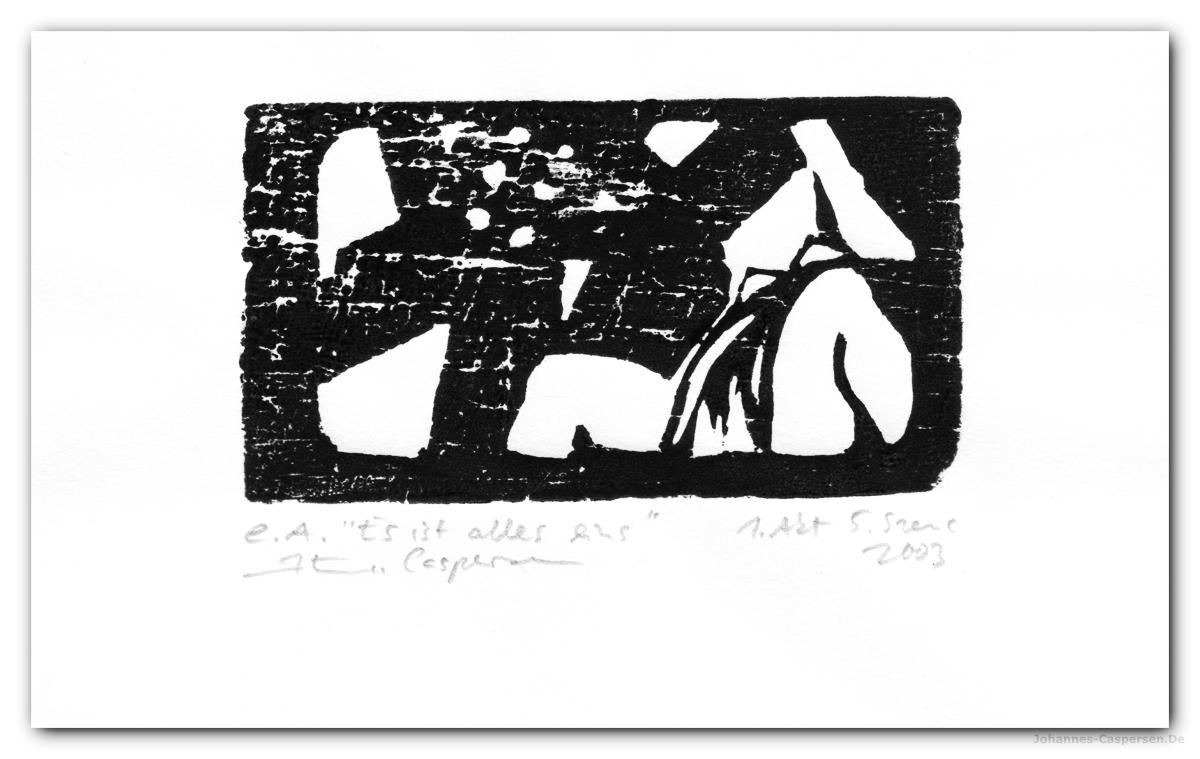 2003 Woyzeck- Es Ist Alles Eins von Johannes Caspersen