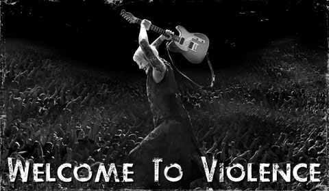 Welcome to Violence