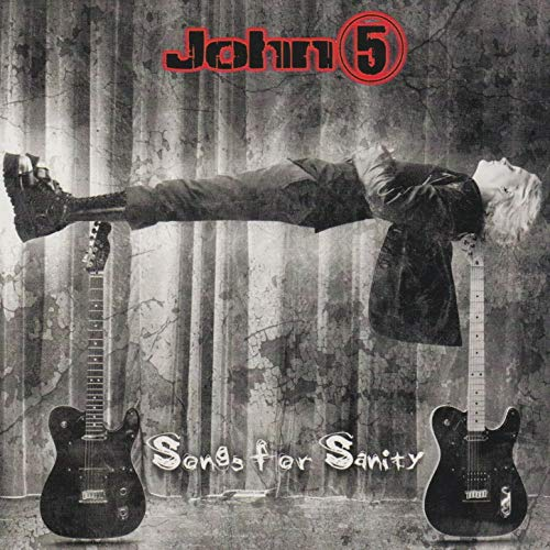 Songs For Sanity John 5