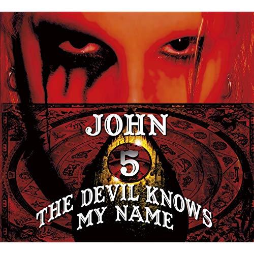 The Devil Knows My Name John 5