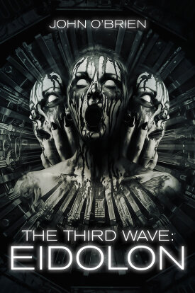 The Third Wave: Eidolon