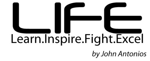 LIFE - Learn Inspire Fight Excel