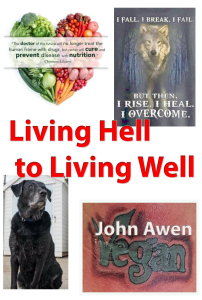 Living Hell to Living Well