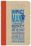 The cover of the book No Impact man