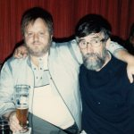 "This is a photo of me and the ""real"" Great Butcher, the prototype for the character in many of the Munich stories. He was a tough soofabitch, a butcher by trade, and someone you didn't want on the other side in a bar brawl. We did some wild crazy things together. Hard to say how we got to be friends, he was in many ways my exact opposite… photo taken in the fall of 1986 when I returned for a visit after almost 20 years..."