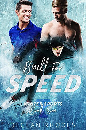 Built For Speed by Declan Rhodes