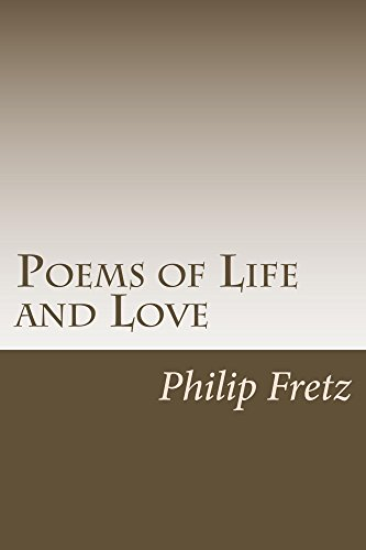 Read the Book Review of Poems Of Life And Love by Philip Fretz at johncharlesbooks.com