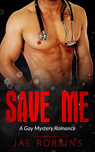 Read the review of Save Me - a Gay Romance Mystery by Jae Robbins at https://johncharlesbooks.com