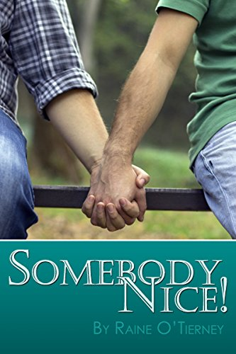 Melissa wanted Somebody Nice! for Danny the man who took care of her. Read the review of this whimsical story at https://johncharlesbooks.com