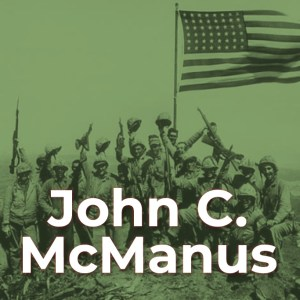 John C. McManus, Author, Professor of History, Historian